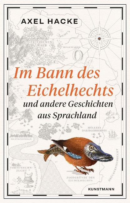 Im Bann des Eichelhechts - Axel Hacke
