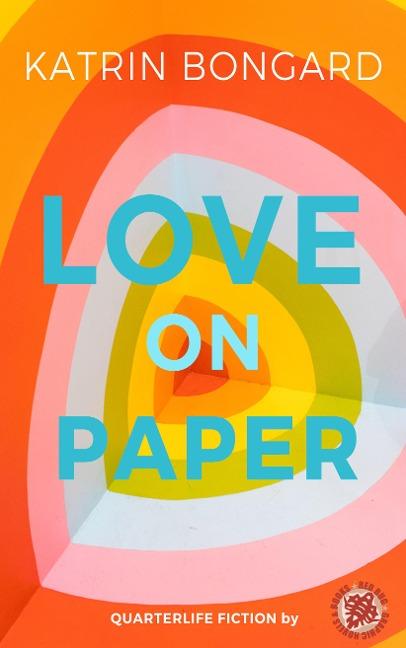 Love on paper - Katrin Bongard