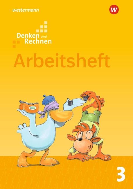 Denken und Rechnen 3. Arbeitsheft. Allgemeine Ausgabe -