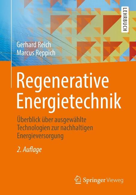 Regenerative Energietechnik - Gerhard Reich, Marcus Reppich