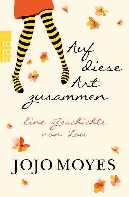Auf diese Art zusammen - Jojo Moyes