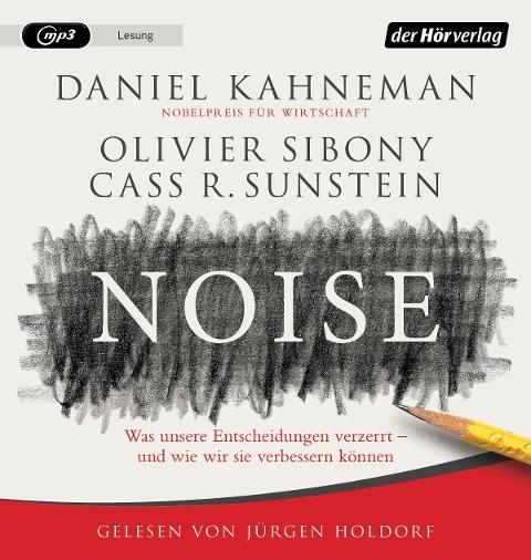 Noise - Daniel Kahneman, Olivier Sibony, Cass R. Sunstein