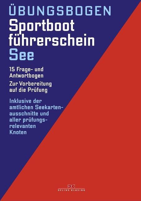 Übungsbogen Sportbootführerschein See -