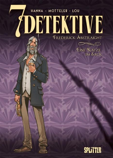 7 Detektive: Frederick Abstraight - Eine Katze im Sack - Herik Hanna