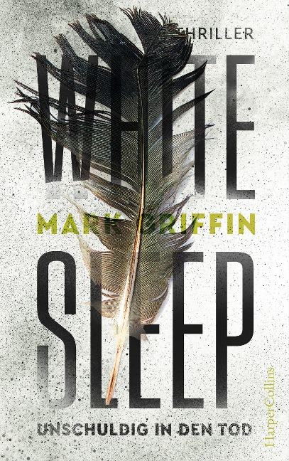 White Sleep - Unschuldig in den Tod - Mark Griffin