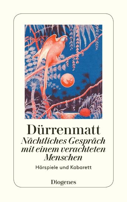 Nächtliches Gespräch mit einem verachteten Menschen / Stranitzky und der Nation - Friedrich Dürrenmatt