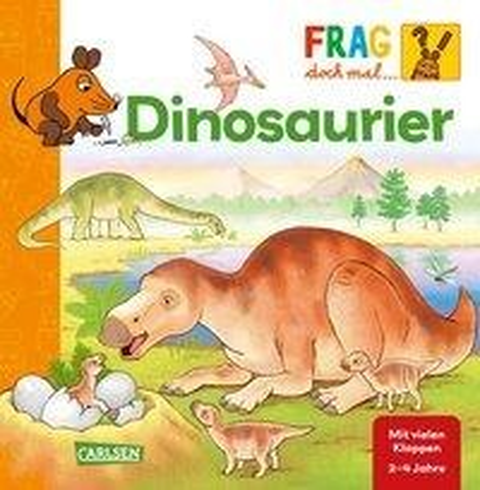 Frag doch mal ... die Maus!: Dinosaurier - Petra Klose