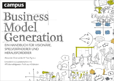 Business Model Generation - Alexander Osterwalder, Yves Pigneur