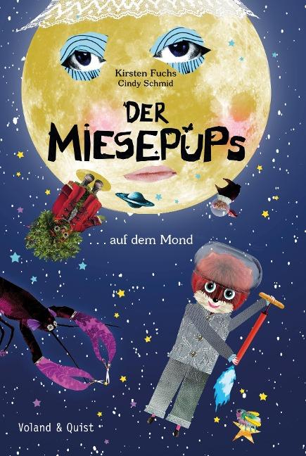 Der Miesepups auf dem Mond - Kirsten Fuchs