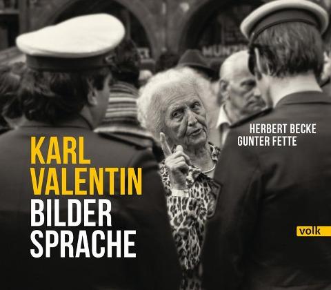 Karl Valentin - Bildersprache -