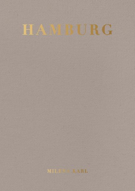 Hamburg. City Guide - Milena Karl