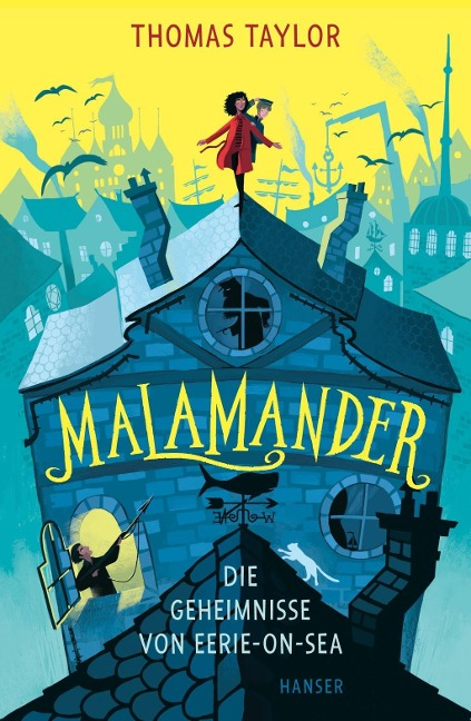 Malamander - Die Geheimnisse von Eerie-on-Sea - Thomas Taylor
