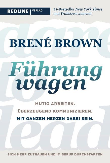 Dare to lead - Führung wagen - Brené Brown