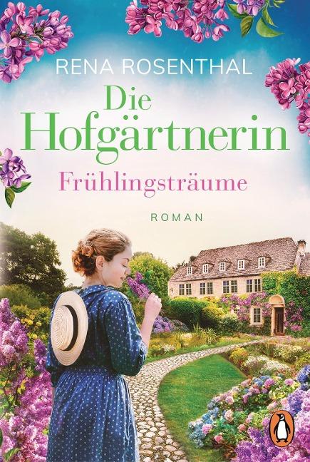 Die Hofgärtnerin - Frühlingsträume - Rena Rosenthal