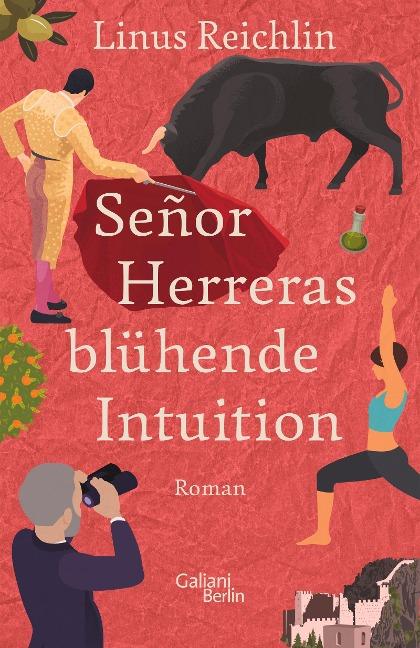 Señor Herreras blühende Intuition - Linus Reichlin