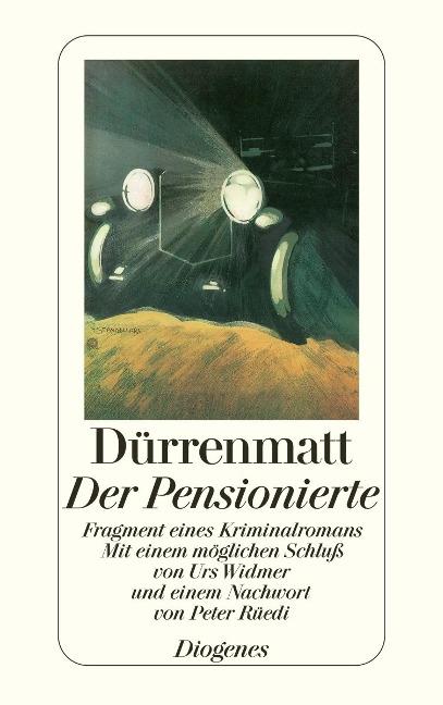 Der Pensionierte - Friedrich Dürrenmatt