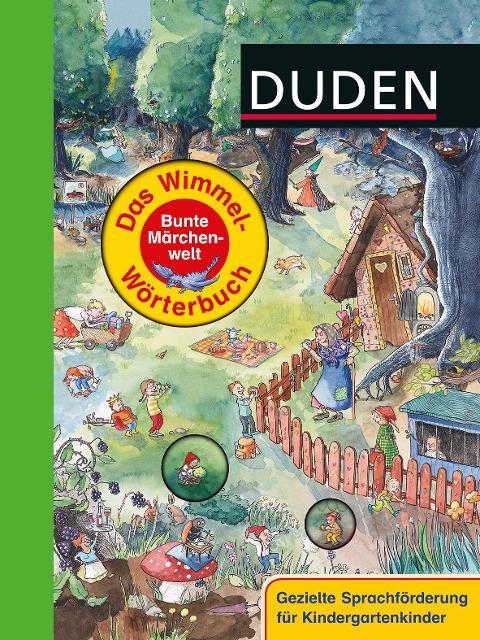 Duden - Das Wimmel-Wörterbuch - Bunte Märchenwelt -