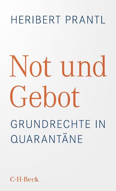 Not und Gebot - Heribert Prantl
