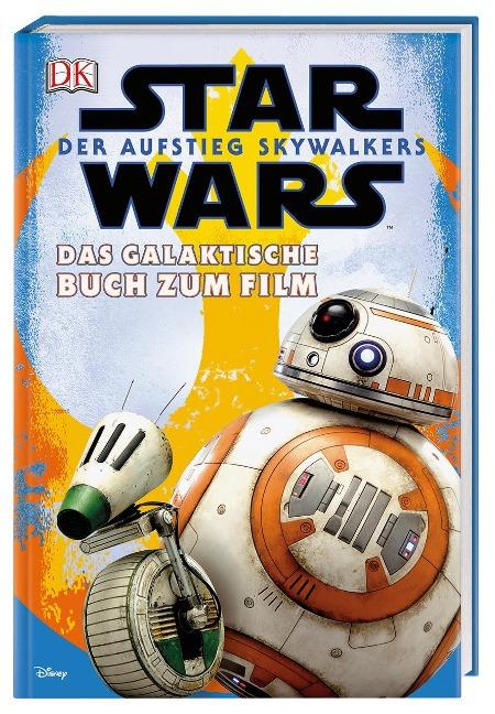 Star Wars(TM): Der Aufstieg Skywalkers. Das galaktische Buch zum Film -