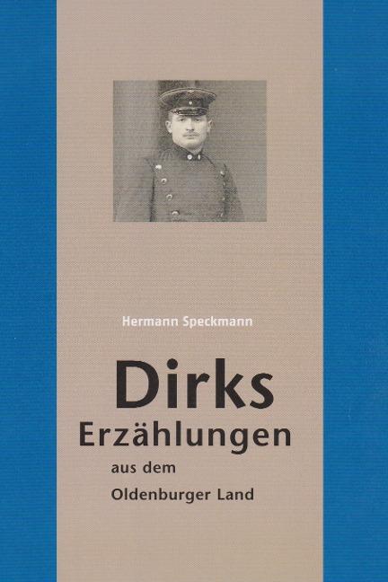 Dirks Erzählungen aus dem Oldenburger Land