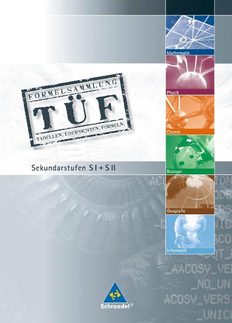 TÜF - Tabellen, Übersichten, Formeln -