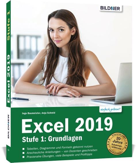 Excel 2019 - Stufe 1: Grundlagen - Anja Schmid, Inge Baumeister