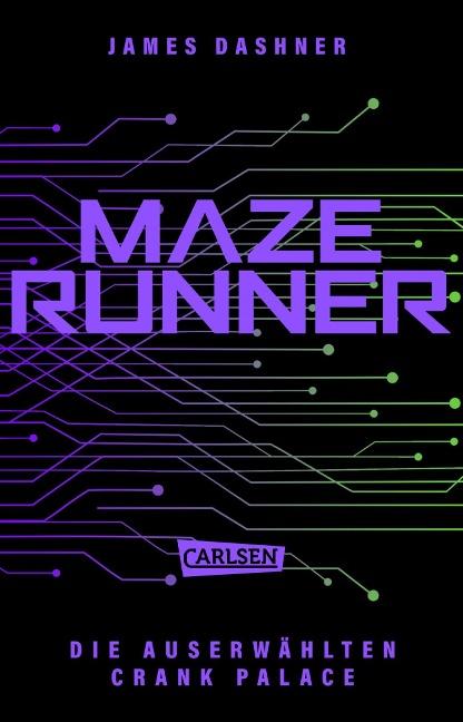 Crank Palace. Newts Geschichte - James Dashner