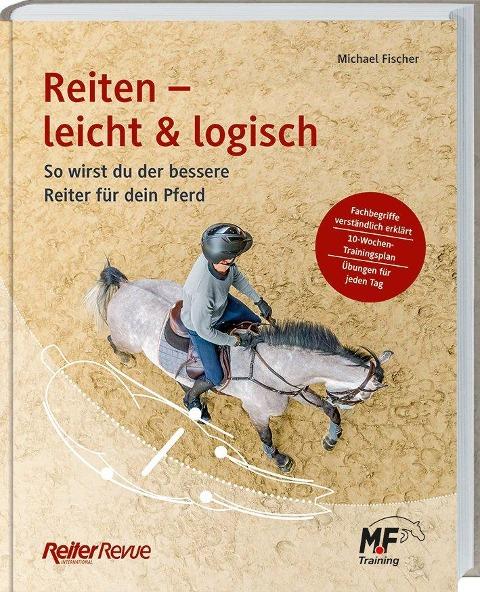Reiten - leicht & logisch - Michael Fischer
