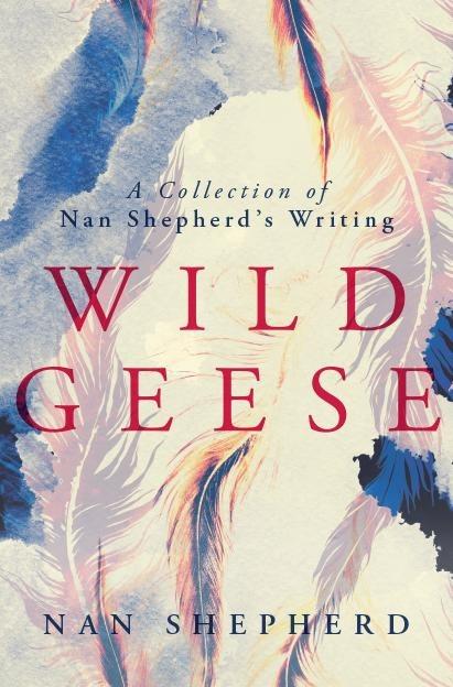 Wild Geese - Nan Shepherd