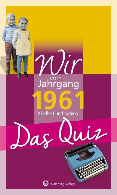 Wir vom Jahrgang 1961 - Das Quiz - Matthias Rickling