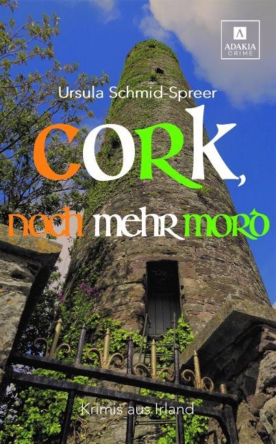 Cork, noch mehr Mord - Ursula Schmid-Spreer