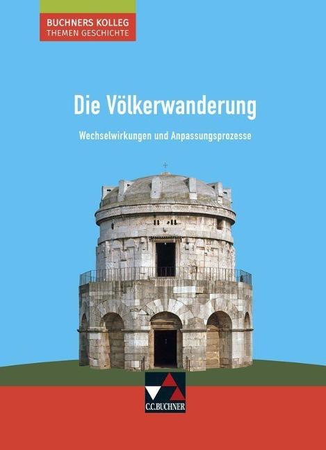 Die Völkerwanderung - Friedrich Anders, Stephan Kohser, Heike Krause-Leipoldt, Ulrich Mücke
