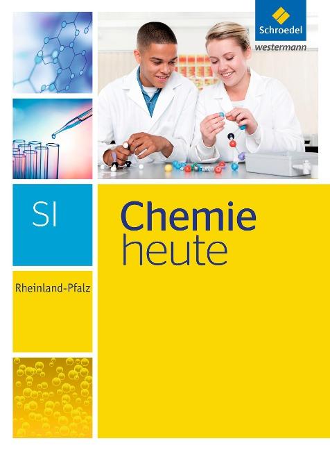 Chemie heute. Schülerband. Sekundarstufe 1. Rheinland-Pfalz -