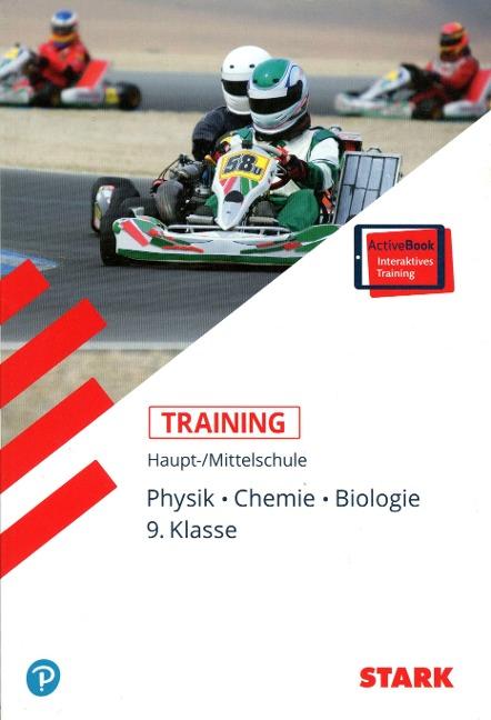 STARK Training Haupt-/Mittelschule - Physik, Chemie, Biologie 9. Klasse - Irina Meitner, Rita Tandetzke