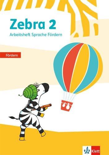 Zebra 2. Arbeitsheft Fördern Klasse 2 -