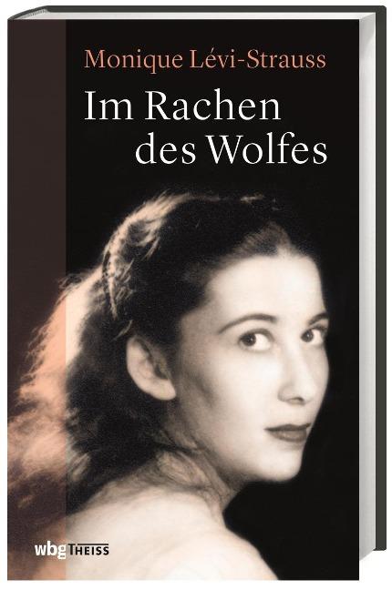 Im Rachen des Wolfes - Monique Lévi-Strauss