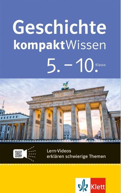 Geschichte kompaktWissen 5.-10. Klasse -