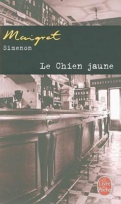 Le Chien Jaune - Georges Simenon