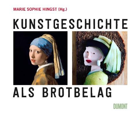 Kunstgeschichte als Brotbelag -