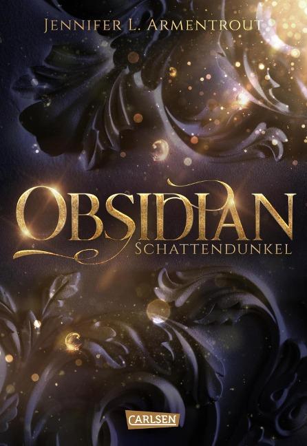 Obsidian 1: Obsidian. Schattendunkel (mit Bonusgeschichten) - Jennifer L. Armentrout