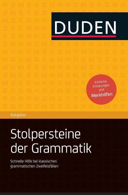 Duden Ratgeber - Stolpersteine der Grammatik -